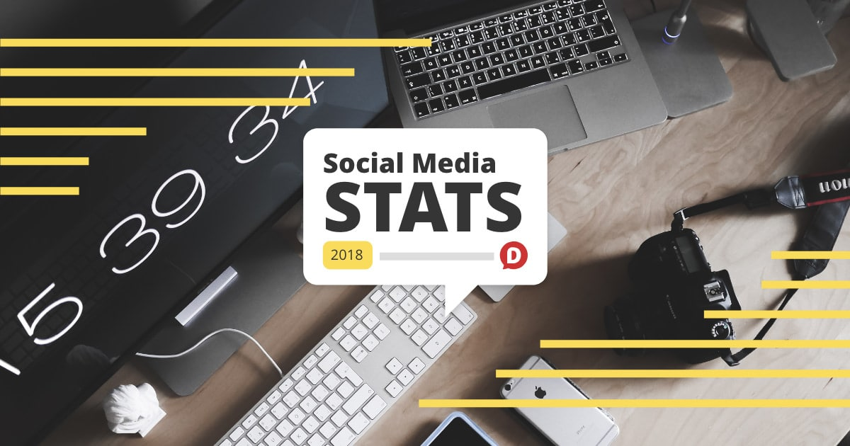 social media statistics 2018  what you need to know  u2022 dustn tv