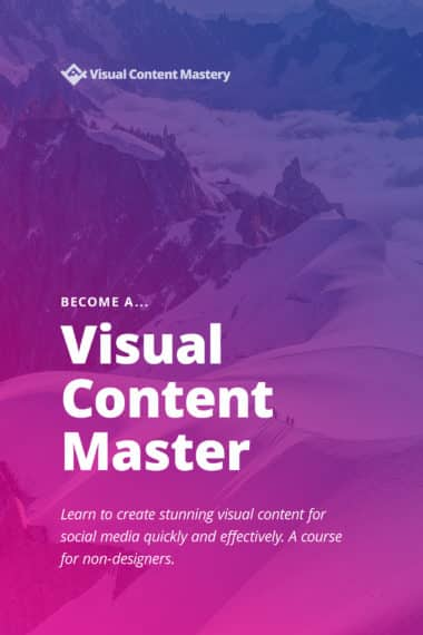 Visual Content Mastery